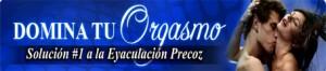 Dominar el orgasmo - Remedio original - banner