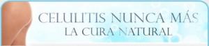 Eliminar la celulitis - Remedio original - banner